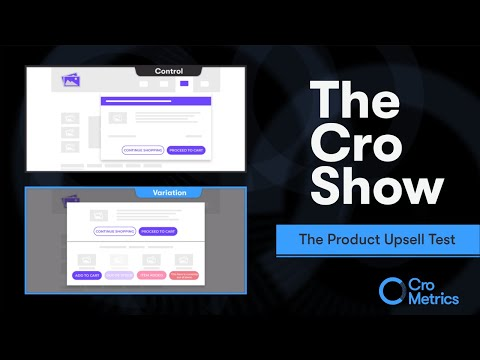 The Product Upsell Test – The Cro Show #008
