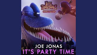 "It's Party Time (From ""Hotel Transylvania 3"")"