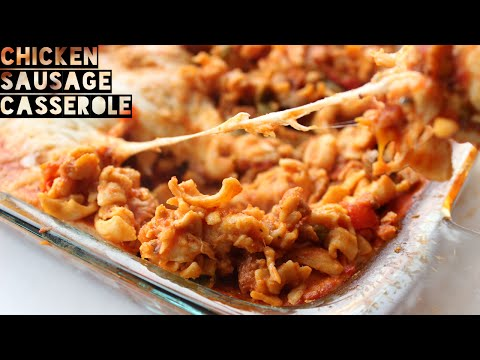 Video Healthy High Protein Chicken Sausage Casserole Recipe - Perfect For Meal Prep