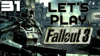 Let's Play Fallout 3 Part 31 - Into The Citadel