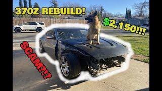 I Bought a CHEAP Wrecked Nissan 370Z ( Copart Rebuild )