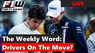 The Weekly Word: Drivers On The Move?