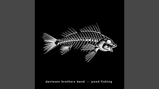 Davisson Brothers Band Pond Fishing