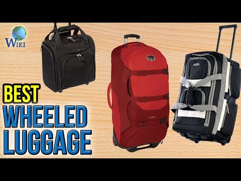 10 Best Wheeled Luggage 2017
