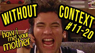 How I Met Your Mother Without Context #11-20 (40 000 Subscriber Special)