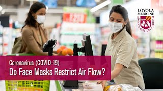 Newswise:Video Embedded do-face-masks-restrict-airflow