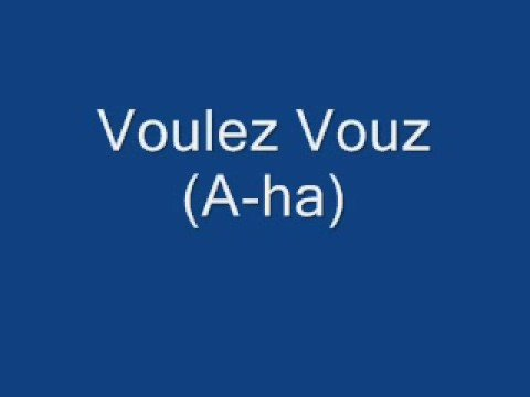Voulez Vouz with lyrics