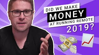 Did We Make Money At Running Remote 2019? Event Planning Tips.