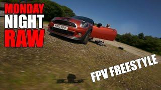 Monday Night RAW 26/07 #NoStab DJI Hero9 FPV Freestyle UK ????????