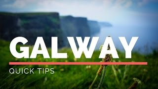 Tips For Galway, Ireland