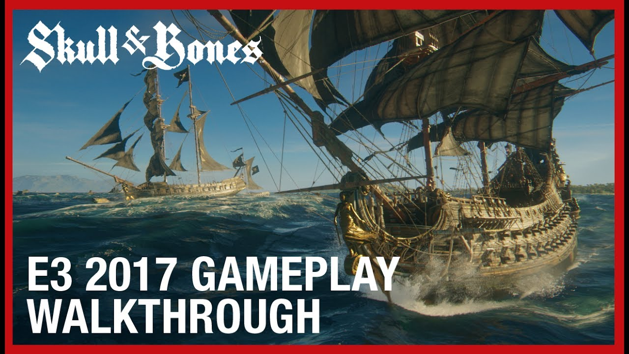 Skull and Bones - E3 2017 Multiplayer and PvP Gameplay