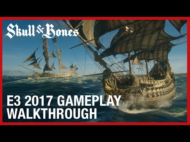 Skull & Bones - Best Trailer of E3 2017 - Nominee