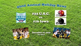 2019 Holiday Bowl (USC v Iowa) One Hour