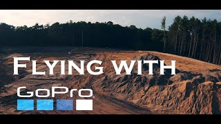 GoPro: I flew with a GoPro |FPV GoPro Cinematic Footage