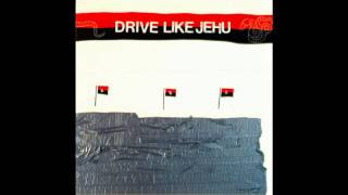 Drive Like Jehu - Good Luck In Jail
