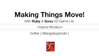 Learn how to code a gaming window with Ruby and Gosu