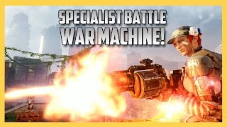 Specialist Battle - War Machine! (Black Ops 3 Call of Duty)