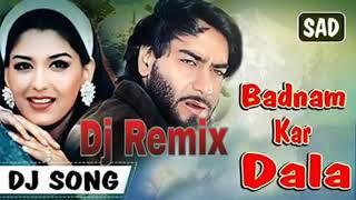Bewafa Tohre Chalte Pyar Me Badnam Ho Gaili DJ Song