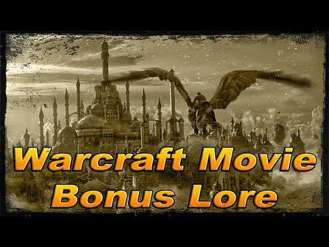 Bonus Lore For the Warcraft Movie