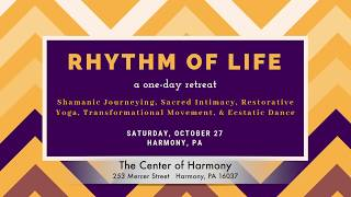 Rhythm of Life Retreat in Harmony, PA