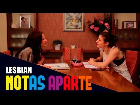 Notas Aparte - Capítulo 1: Lesbiana | Webserie Lesbianas
