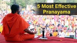 5 Most Effective Pranayama | Swami Ramdev