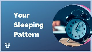 NHS 24 | Taking Care of Your Sleeping Pattern