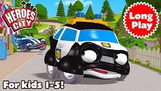 Heroes of the City - Preschool Animation - Non-Stop! Long Play - Bundle 05   Car Cartoons