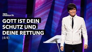 Gott ist dein Schutz und deine Rettung 4/4 – Joseph Prince I New Creation TV Deutsch