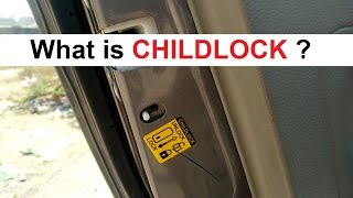 What is CHILDLOCK? How to operate? Use of Childlock?