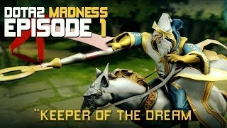 [SFM] DotA2 - Madness Epi.1 - Keeper Of The Dream