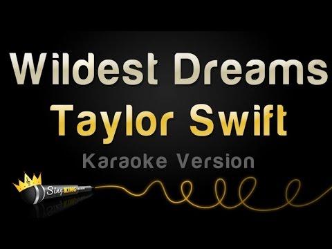 Taylor Swift - Wildest Dreams (Karaoke Version)
