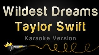 Taylor Swift   Wildest Dreams (Karaoke Version)