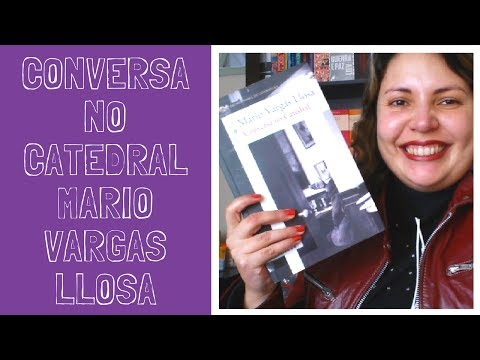 Conversa no Catedral de Mario Vargas Llosa