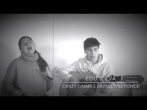 Crazy- Gnarls Barkley