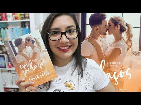EM PEDAÇOS por Lauren layne | Amiga da Leitora