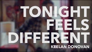 "Keelan Donovan ""Tonight Feels Different"" Acoustic Performance"