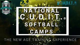 NATIONAL C.U.D.I.T.® SOFTBALL CAMPS: THE COACH LISA SOFTBALL EXPERIENCE