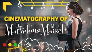How Marvelous Mrs. Maisel Perfected the Long Take | Cinematography Breakdown