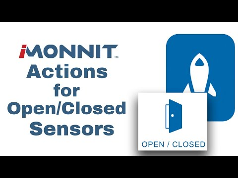 creating actions for open/closed sensors