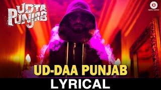 Ud-daa Punjab - Lyrical Video | Udta Punjab | Vishal Dadlani