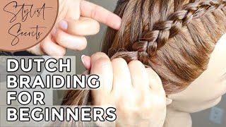 How To Dutch Braid For Beginners