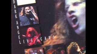 Dark Angel-The Death Of Innocence (Live Scars version)