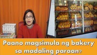 Paano Magsimula Ng Bakery Sa Madaling Paraan?
