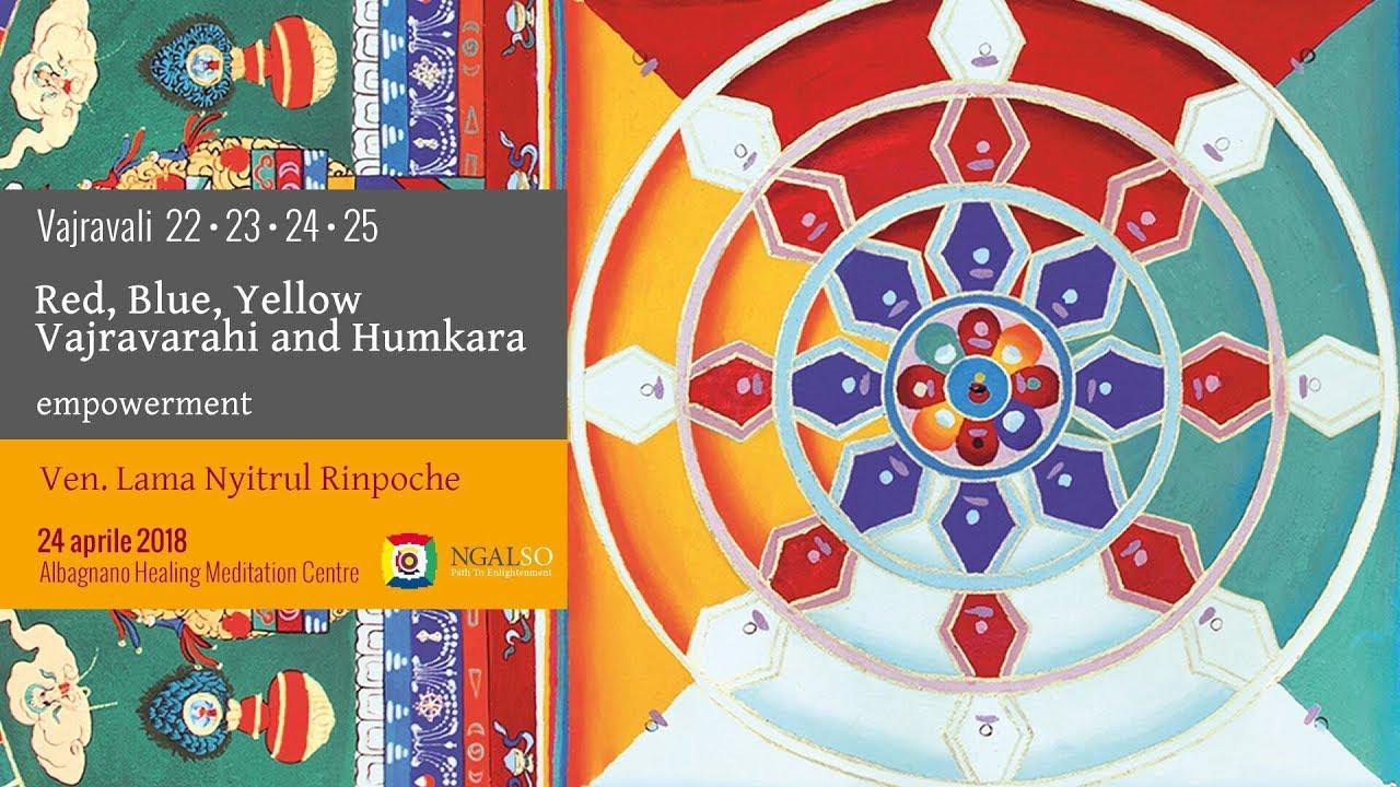 Vajravali 22-23-24-25 - Red, Blu, Yellow Vajravārāhī and Humkara empowerment