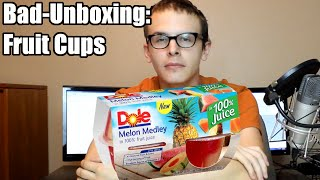 Bad Unboxing - Fruit Cups