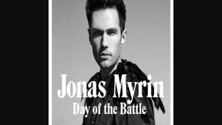 Jonas Myrin-Day of the Battle [HQ]