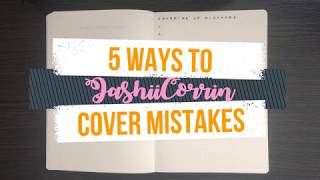 How To | Covering Bullet Journal Mistakes