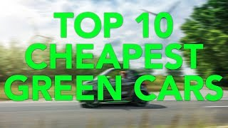Top 10 Cheapest Green Cars | Most Affordable Hybrids And EVs