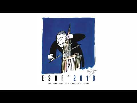 ESOF' 2018 - European Student Orchestra Festival in Strasbourg